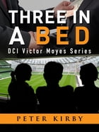 Three In A Bed by Peter Kirby