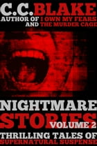 Nightmare Stories, Volume 2 by C. C. Blake