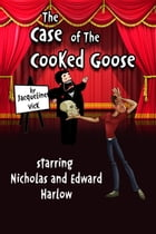 The Case of the Cooked Goose by Jacqueline Vick