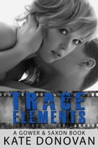 Trace Elements by Kate Donovan