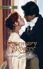 Cautiva del amor by Rosemary Rogers