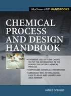 Chemical Process and Design Handbook by James Speight