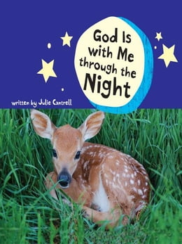 Book God Is with Me through the Night by Julie Cantrell