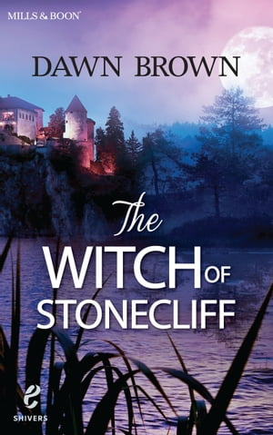 The Witch Of Stonecliff (Shivers,  Book 6)
