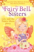 9780007523245 - Margaret McNamara: The Fairy Bell Sisters: Lily and the Fancy-dress Party - Buch