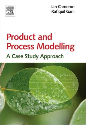 Product and Process Modelling A Case Study Approach