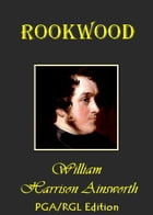Rookwood A Romance by William Harrison Ainsworth