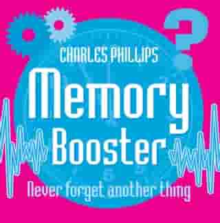 Memory Booster Book: Never Forget Another Thing
