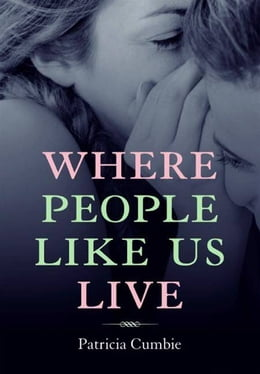 Book Where People Like Us Live by Patricia Cumbie