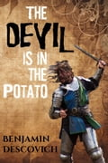 The Devil is in the Potato d5c95f13-bce7-4615-bee1-bc402b1783f4