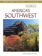 Romantic Escapes in America's Southwest by Don  Young