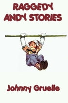 Raggedy Andy Stories by Johnny Gruelle