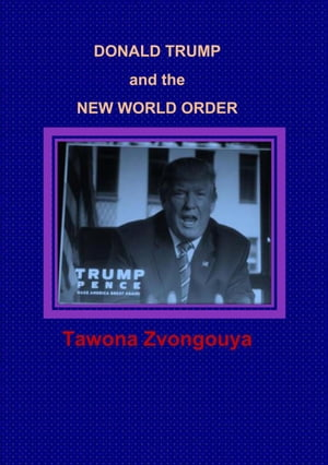 Donald Trump and the New World Order