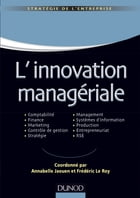 L'innovation managériale: Comptabilité Finance Marketing Contrôle Stratégie Management SI Production Entrepreneuriat RSE by Annabelle Jaouen