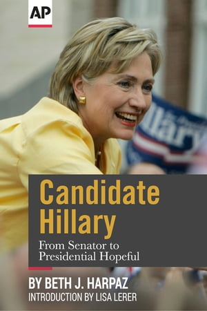 Candidate Hillary From Senator to Presidential Hopeful