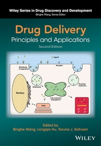 Drug Delivery: Principles and Applications