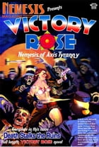 Nemesis Magazine 7: Victory Rose in Death Stalks the Ruins by Stephen Adams