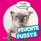 Feuchte Pussys by riva Verlag