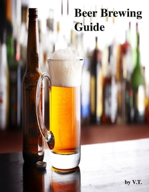 Beer Brewing Guide