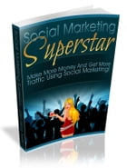Social Marketing Superstar by Anonymous