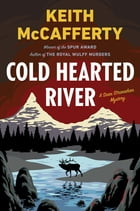 Cold Hearted River: A Sean Stranahan Mystery