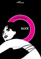 Alice by Paul Cabine