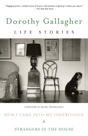 Life Stories: How I Came Into My Inheritance & Strangers in the House