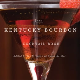 Book The Kentucky Bourbon Cocktail Book by Joy Perrine