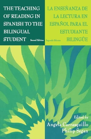 The Teaching of Reading in Spanish to the Bilingual Student: La Ense�anza De La Lectura En Espa�ol Para El Estudiante Biling e