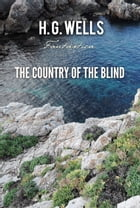 The Country of the Blind by H. Wells