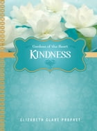 Kindness by Elizabeth Clare Prophet