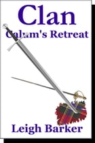 Calum's Retreat: Clan Episode 11