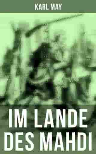 Im Lande des Mahdi by Karl May