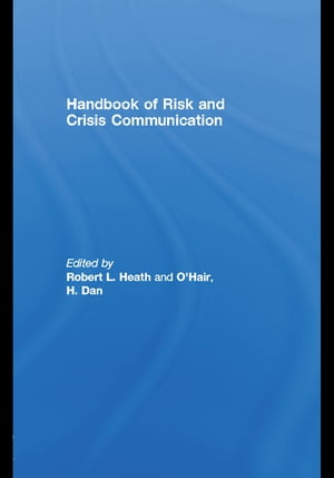 Handbook of Risk and Crisis Communication