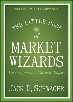 The Little Book of Market Wizards Lessons from the Greatest Traders