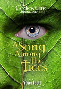 A Song Among the Trees