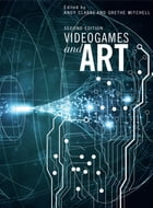 Videogames and Art by Grethe Mitchell