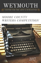 Moore County Writers Contest by Anna Yeatts