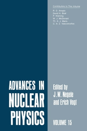 Advances in Nuclear Physics: Volume 15 by John Negele