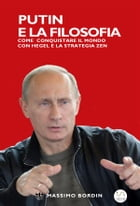 Putin e la Filosofia by Massimo Bordin