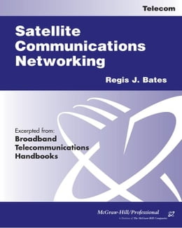 Book Satellite Communications Networking by Bates, Regis