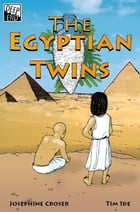 The Egyptian Twins by Josephin Croser
