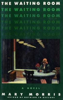 Book The Waiting Room by Mary Morris