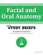 Facial and Oral Anatomy by Little Green Apples Publishing, LLC ™