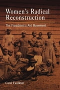 Women's Radical Reconstruction 7f33908e-aca9-4f89-a717-074ecf94cde3