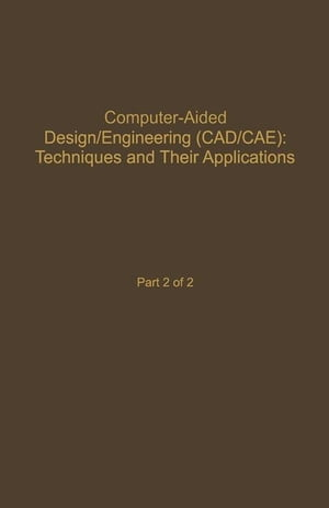 Control and Dynamic Systems V59: Computer-Aided Design/Engineering (Cad/Cae) Techniques And Their Applications Part 2 of 2: Advances in Theory and App
