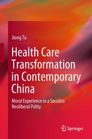 Health Care Transformation in Contemporary China