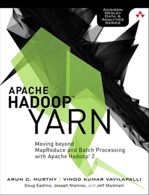 Apache Hadoop YARN Moving beyond MapReduce and Batch Processing with Apache Hadoop 2
