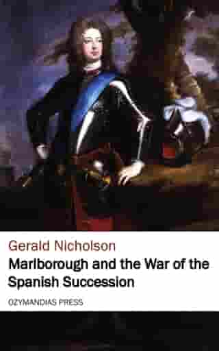 Marlborough and the War of the Spanish Succession
