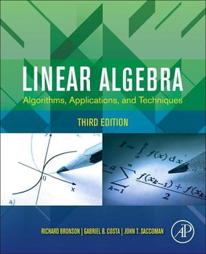 Linear Algebra Algorithms,  Applications,  and Techniques